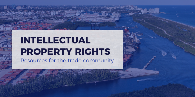 Intellectual Property Rights Resource Page for International Trade Community FCBF